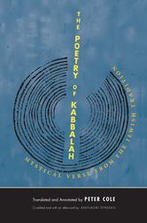 Poetry of Kabbalah: Mystical Verse from the Jewish Tradition