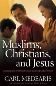 Christians, Muslims, & Jesus