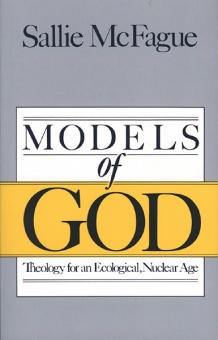 Models of God - Theology for an Ecological, Nuclear age