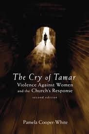 Cry of Tamar: Violence against Women and the Church's Response - Second Edition