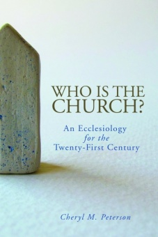 Who is the Church? An Ecclesiology for the Twenty-First Century