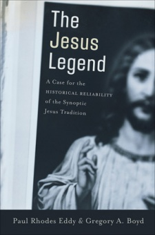 The Jesus Legend - A Case for the Historical Reliability of the Synoptic Jesus Tradition