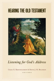 Hearing the Old Testament: Listening for God's Address