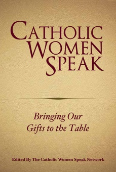 Catholic Women Speak: Bringing Our Gifts to the Table