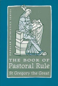 Book of Pastoral Rule - Popular Patristics Series
