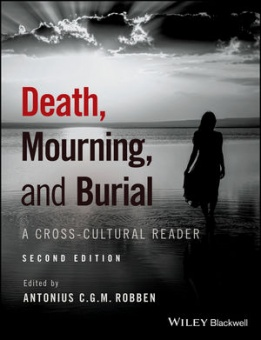 Death, Mourning, and Burial; A Cross-Cultural Reader