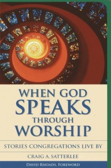 When God Speaks through Worship: Stories Congregations Live by