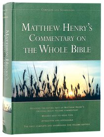 Matthew Henry´s Commentary on the Whole Bible (Complete,Unabridged one-volume edition)