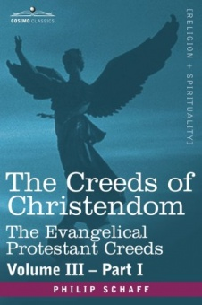 Creeds of Christendom, vol III part I, History of the Creeds
