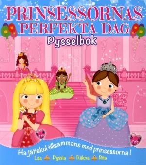 Prinsessornas perfekta dag - läs, pyssla, räkna, rita