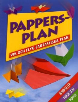 Pappersplan: Vik och flyg fantastiska plan
