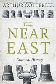 The Near East: A Cultural History