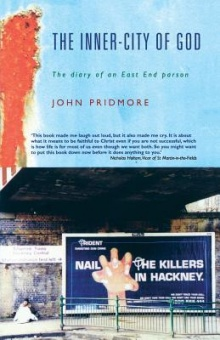 Inner-City of God, The. The diary of an East End parson.