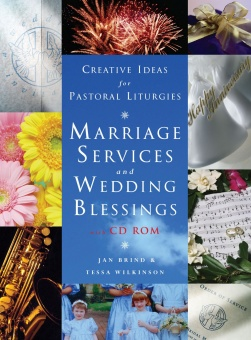 Creative Ideas for Pastoral Liturgy: Marriage Services, Wedding Blessings, and Anniversary Thanksgivings (with CD)