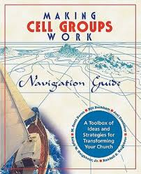 Making Cell Groups Work: Navigation Guide