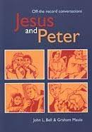 Jesus and Peter: Off-the record conversations