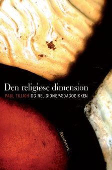 Den religiøse dimension - Paul Tillich og religionspædagogikken