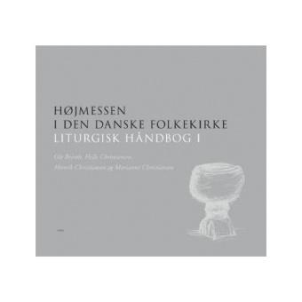 Liturgisk håndbog 1, Höjmessen i den danske folkekirke,