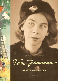 Tove Jansson: Arbeta och älska
