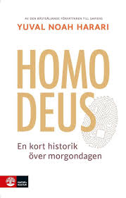 Homo Deus: en kort historik över morgondagen