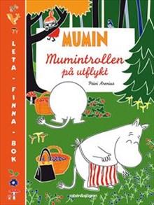 Mumintrollen på utflykt - Päivi Arenius