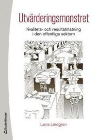 Utvärderingsmonstret: Kvalitets- och resultatmätning i den offentliga sektorn