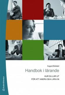 Handbok i lärande: Hur du lär ut för att andra ska lära in