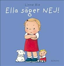 Ella säger NEJ!