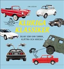 Kluriga klassiker: Bilar som kan simma, klättra och krocka