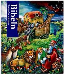 Bibeln i berättelser och bilder