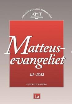 Matteusevangeliet 1:1-13:52 - KNT 1a