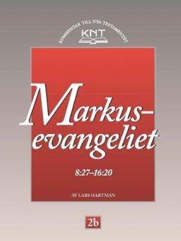 Markusevangeliet 8:27 - 16:20 - KNT 2b