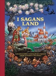 I sagans land: älskade klassiska folksagor och äventyr tecknade och berättade av Peter Madsen