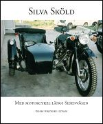 Med motorcykel längs sidenvägen: genom Gobiöknen i sidvagn
