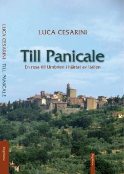Till Panicale: En resa till Umbrien i hjärtat av Italien