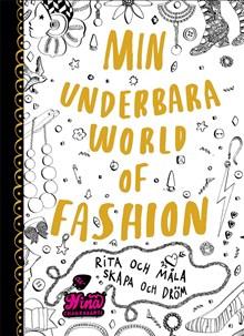 Min underbara World of Fashion: Rita och måla - skapa och dröm