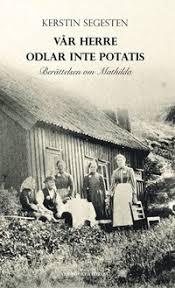 Vår Herre odlar inte potatis: Berättelsen om Mathilda