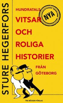 Hundratals vitsar och roliga historier från Göteborg