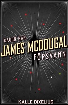 Dagen när James McDougal försvann
