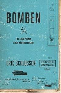 Bomben - ett knapptryck från kärnvapenkrig
