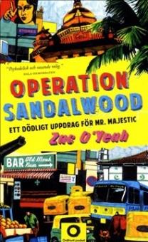 Operation Sandalwood-. Ett dödligt uppdrag för Mr. Majestic