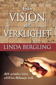 Från vision till verklighet - Att arbeta i bön utifrån Nehemja bok