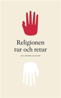 Religionen tur och retur - RJ:s årsbok 2017/2018