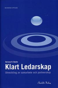 Klart ledarskap: utveckling av samarbete och partnerskap Reviderad upplaga