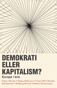 Demokrati eller kapitalism? Europa i kris