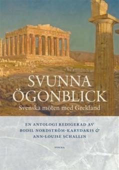 Svunna ögonblick: Svenska möten med grekland