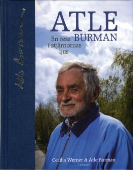 Atle Burman: En resa i stjärnonas ljus