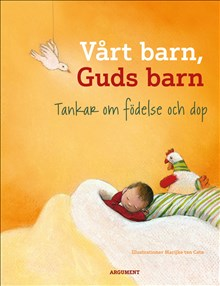 Vårt barn, Guds barn: Tankar om födelse och dop