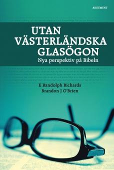 Utan västerländska glasögon: Nya perspektiv på Bibeln