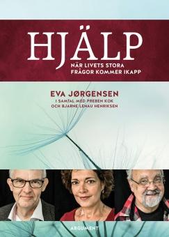Hjälp - när livets stora frågor kommer ikapp: I samtal med Pebern Kok och Bjarne Lenau Henriksen
